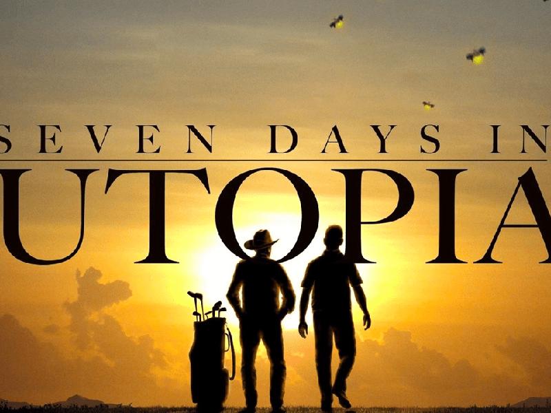 Seven Days in Utopia Poster